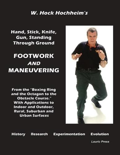 Footwork and Maneuevering (Paperback)