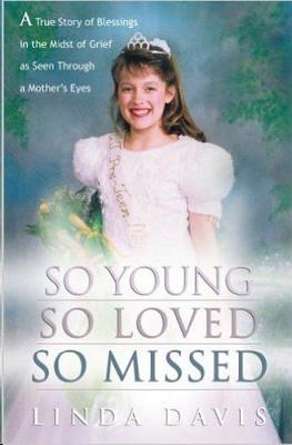So Young, So Loved, So Missed (Paperback)