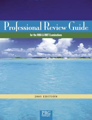 Rvw Gde/Rhia and Rhit Exams 2005