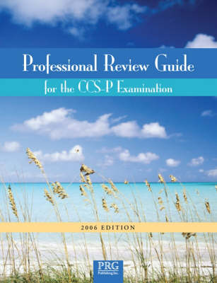Professional Review Guide for CCS-P Examination, 2006 Edition - Professional Review Guide for the CCS-P Examination (Paperback)