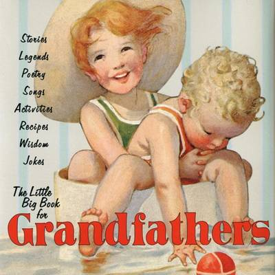 The Little Big Book for Grandfathers - Little Big Book (Hardback)