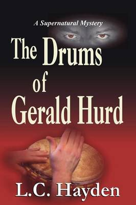The Drums of Gerald Hurd (Paperback)