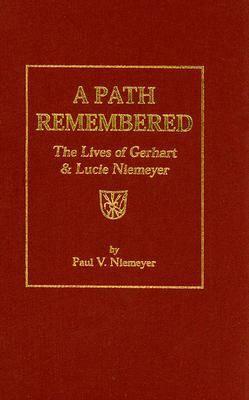 A Path Remembered (Hardback)