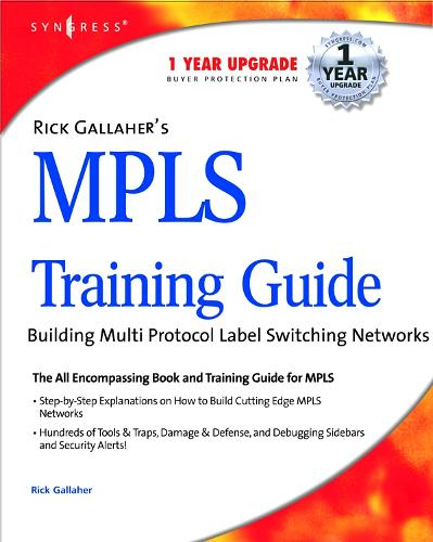 Rick Gallahers MPLS Training Guide: Building Multi Protocol Label Switching Networks (Paperback)