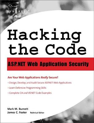 Hacking the Code: Auditor's Guide to Writing Secure Code for the Web (Hardback)