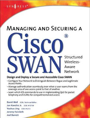 Managing and Securing a Cisco Structured Wireless-Aware Network (Hardback)