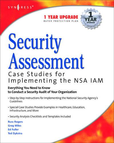 Security Assessment: Case Studies for Implementing the NSA IAM (Paperback)