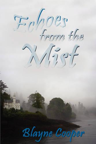 Echoes from the Mist (Paperback)