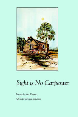 Sight Is No Carpenter (Paperback)