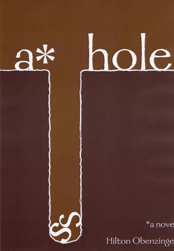 A*hole (Paperback)