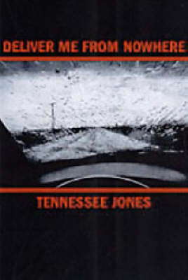 Deliver Me from Nowhere (Paperback)