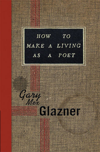 How to Make a Living as a Poet (Paperback)