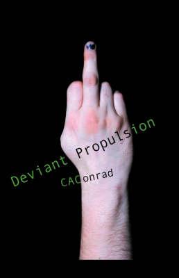 Deviant Propulsion (Paperback)