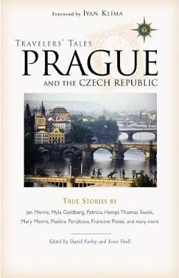 Travelers' Tales Prague and the Czech Republic: True Stories (Paperback)