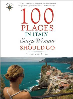 100 Places in Italy Every Woman Should Go (Paperback)