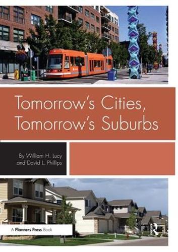 Tomorrow's Cities, Tomorrow's Suburbs (Paperback)