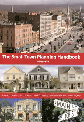 Small Town Planning Handbook, 3rd ed. (Paperback)