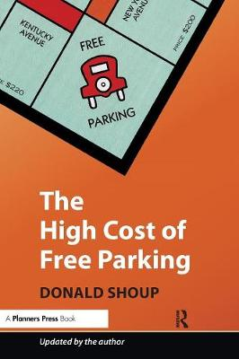 The High Cost of Free Parking: Updated Edition (Paperback)