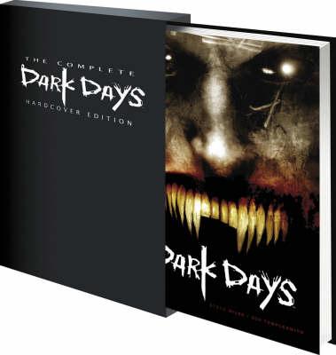 30 Day Of Night: The Complete Dark Days (Hardback)