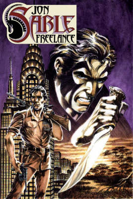 The Complete Mike Grell's Jon Sable, Freelance: v. 1 (Paperback)