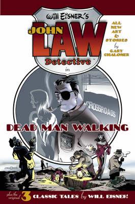 Will Eisner's John Law: Dead Man Walking (Hardback)
