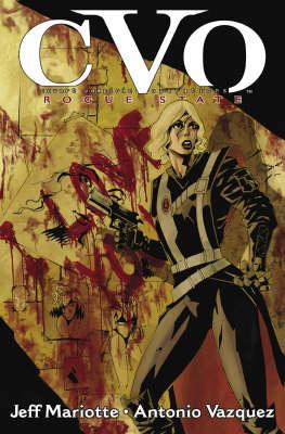 CVO: Cvo Covert Vampiric Operations Rogue State Covert Vampiric Operations - Rogue State (Paperback)