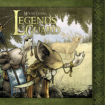 Mouse Guard: Legends of the Guard Volume 1 - Mouse Guard 4 (Hardback)