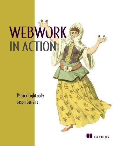WebWork in Action (Paperback)