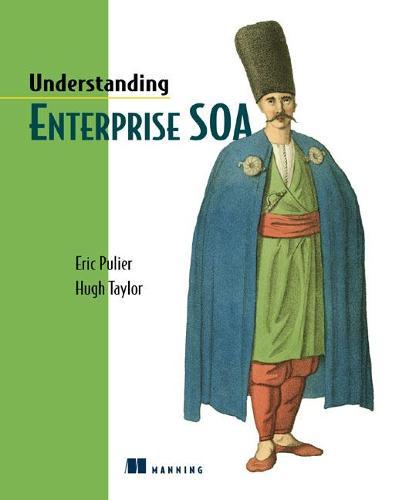 Understanding Enterprise SOA (Paperback)