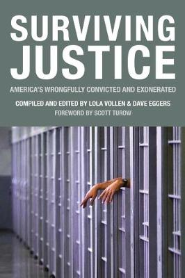 Surviving Justice: America's Wrongfully Convicted and Exonerated - VOICE OF WITNESS SERIES (Paperback)