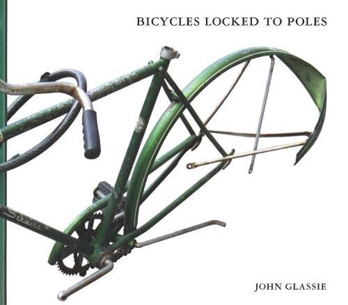 Bicycles Locked to Poles (Paperback)
