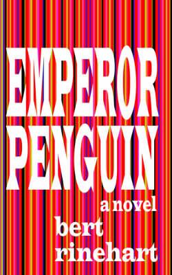 Emperor Penguin, a Novel (Paperback)