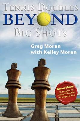 Tennis Doubles Beyond Big Shots (Paperback)