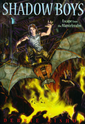 Shadow Boys: Escape From The Mantelrealm (Paperback)