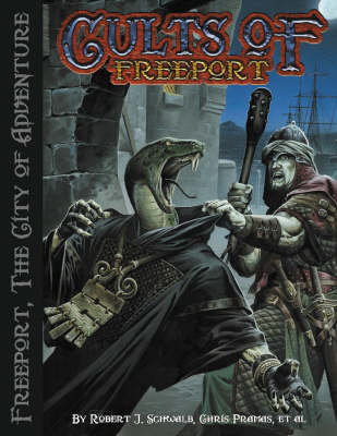 Cults of Freeport: A Freeport Sourcebook (Paperback)