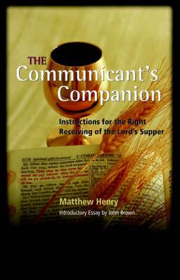 The Communicant's Companion (Paperback)