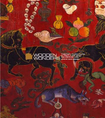 Wooden Wonders: Tibetan Furniture In Secular And Religious Life (Hardback)