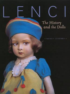 Lenci: The History & the Dolls (Hardback)