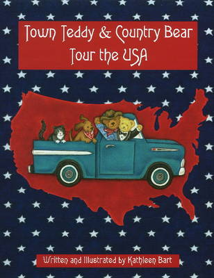 Town Teddy & Country Bear Tour the USA (Paperback)