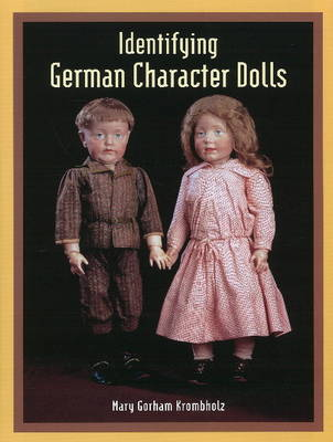 Identifying German Character Dolls (Hardback)