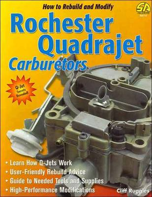 How to Build and Modify Rochester Quadrajet Carburetors (Paperback)