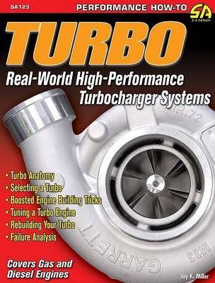 Turbo: Real World High-Performance Turbocharger Systems (Paperback)
