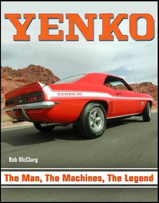 YENKO - the Man the Machine, the Legend (Paperback)