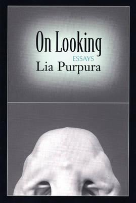 On Looking: Essays (Paperback)