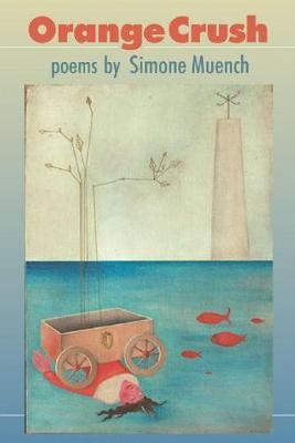 Orange Crush: Poems (Paperback)