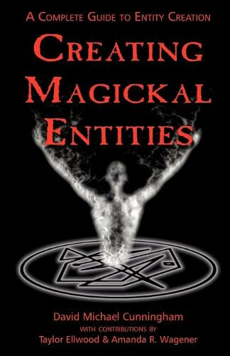 Creating Magickal Entities (Paperback)