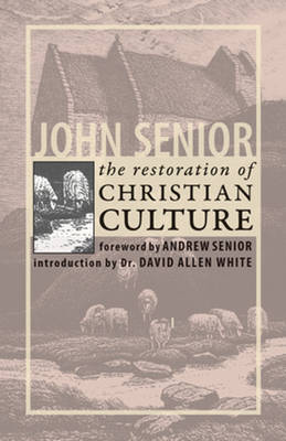 Restoration of Christian Culture (Paperback)