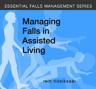 Managing Falls in Assisted Living - Essential Falls Management Series (CD-ROM)