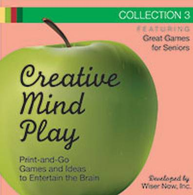 Creative Mind Play Collections, CD-ROM Collection 3: Print-and-Go Games and Ideas to Entertain the Brain (CD-ROM)