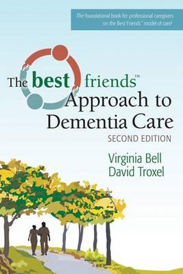 Best Friends (TM) Approach to Dementia Care (Paperback)